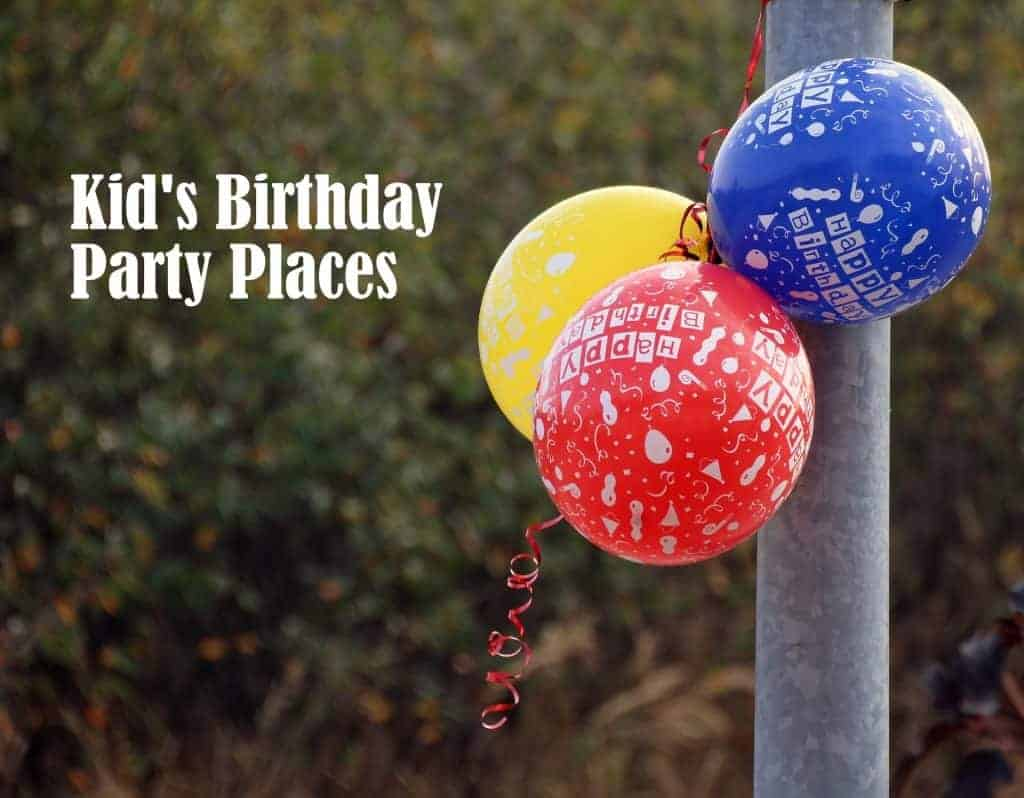 Kids bday party places