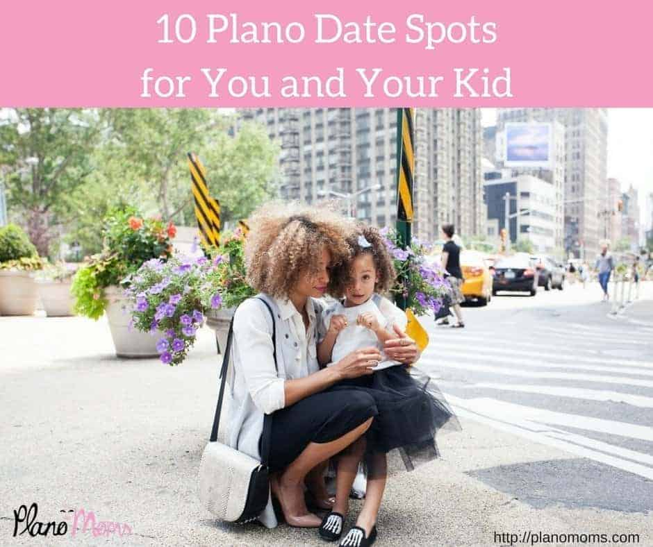 10 Plano Date Spots for You and Your Kid