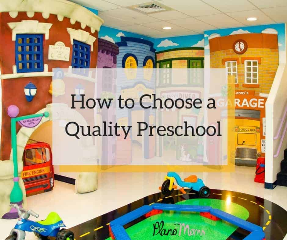 how to choose a quality preschool in Plano
