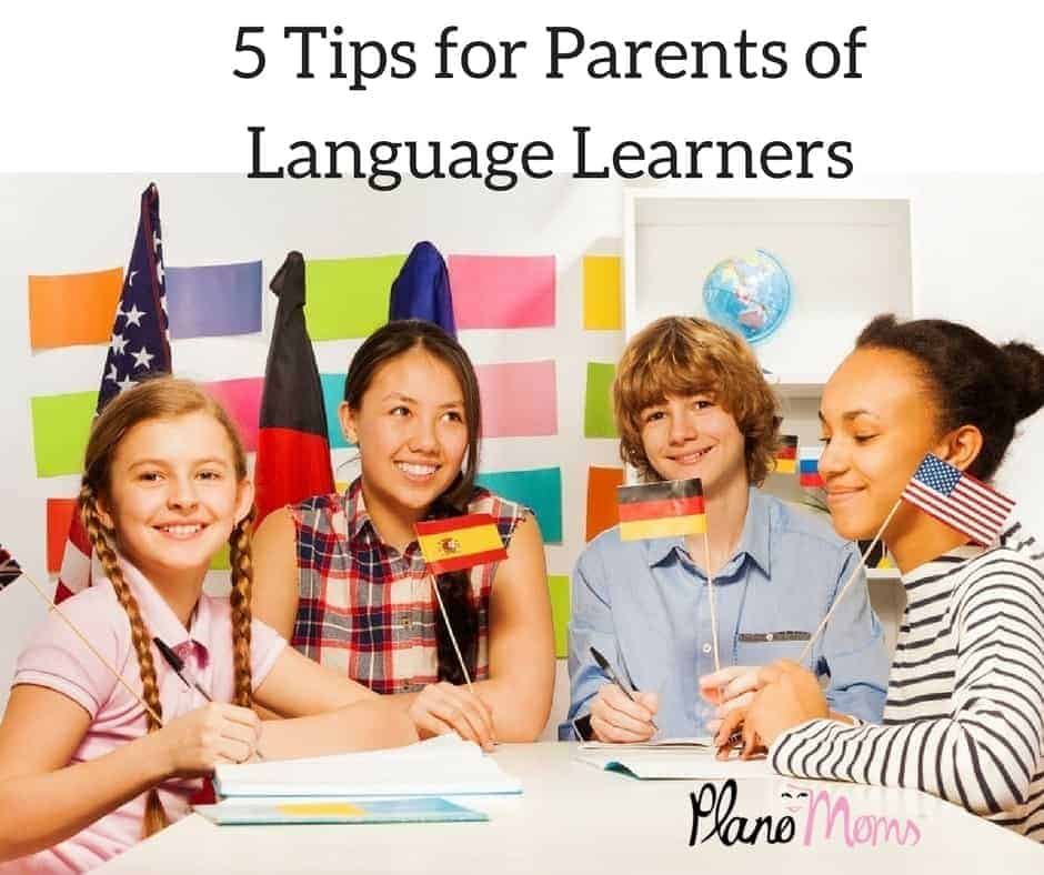 5 Tips of Parents of Language Learners - 5 Tips For Parents of Language Learners