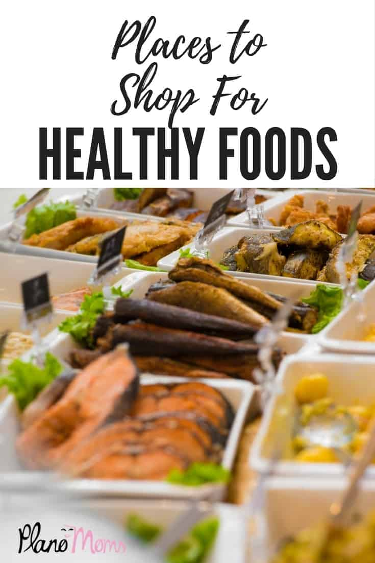 Places to Shop for Healthy Foods