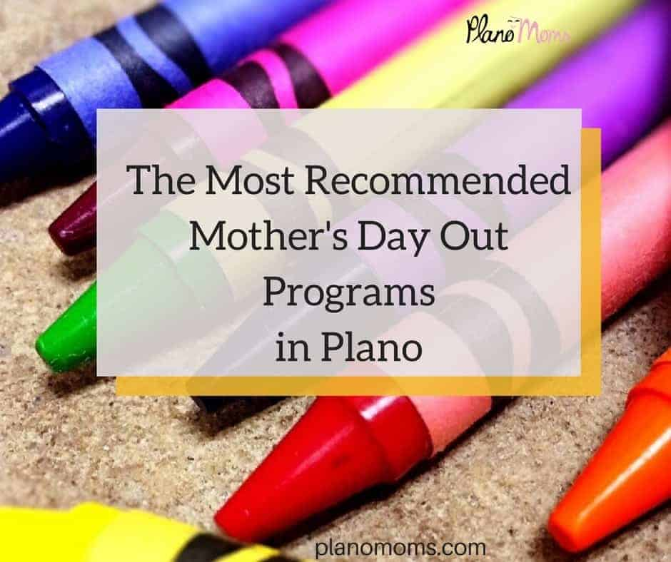 The Most RecommendedMother's Day OutProgramsin Plano