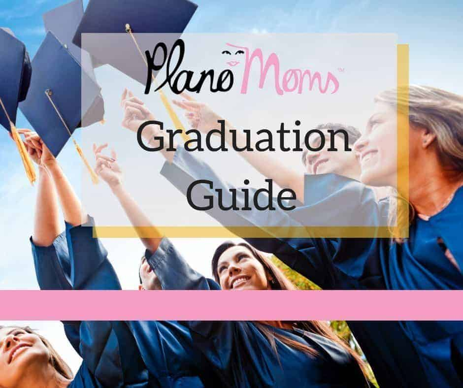 Graduation Guide for Plano Moms