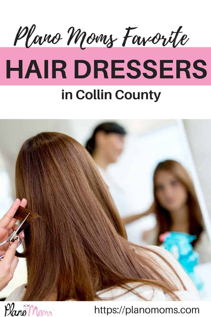 Plano Moms Favorite Hairdressers in Collin County #Hair #Plano #CollinCounty #Haircuts