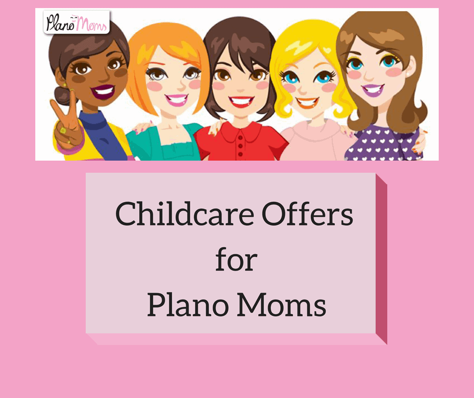 Childcare offers for Plano TX