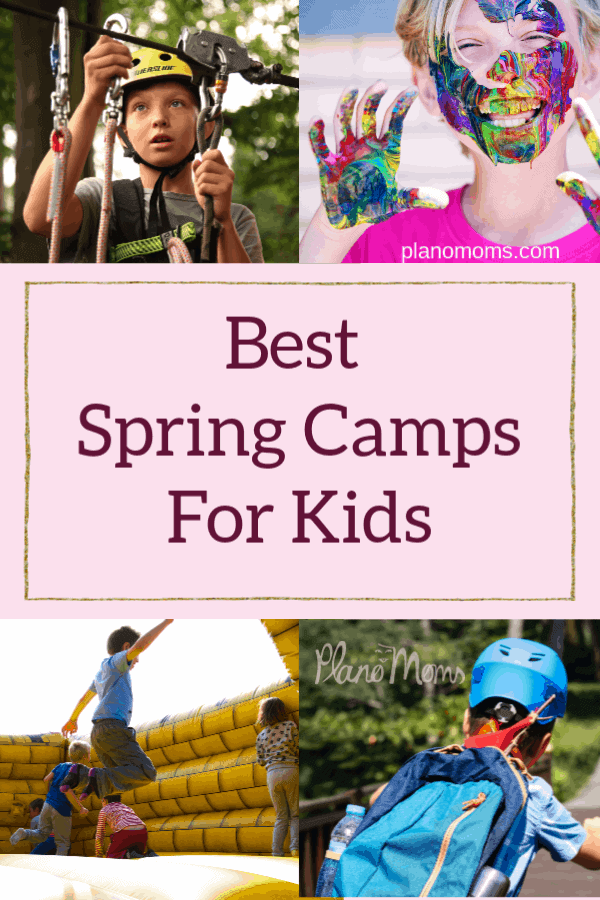 Best Spring Break Camps for Kids in Plano and Collin County Pinterest Pin