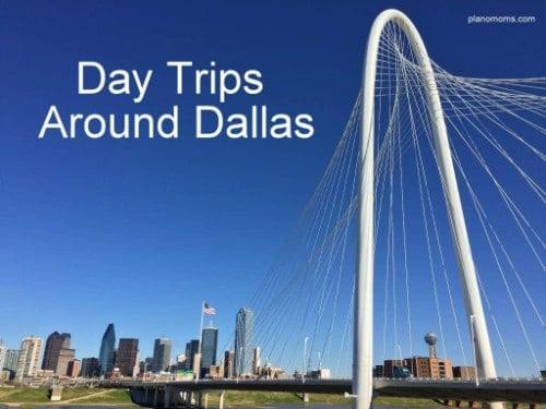 Day Trips around Dallas