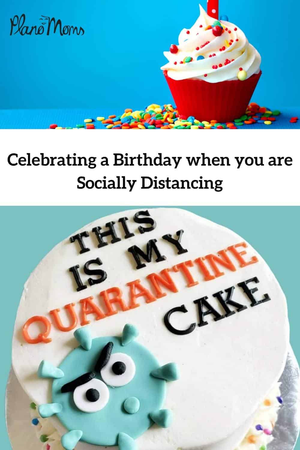 Celebrating A Birthday When You Are Socially Distancing