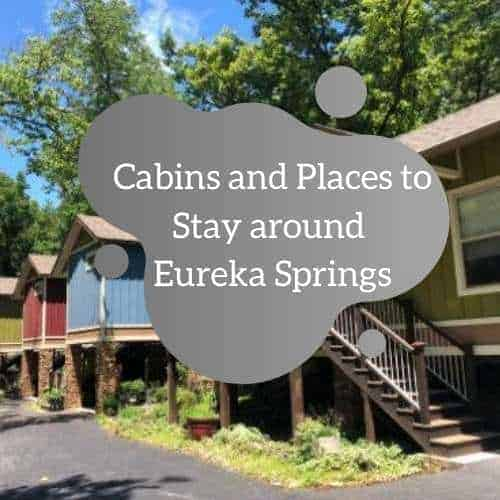 Cabins and Places to Stay around Eureka Springs