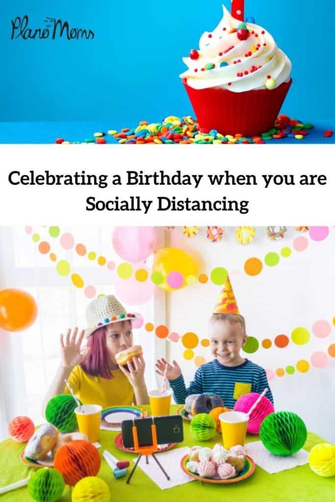 Celebrating a Birthday during Quarantine
