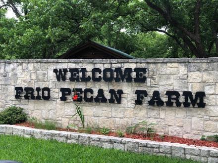 Frio Pecan Farm Texas entrance